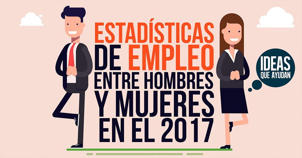 Estadisticas de empleo entre hombres y mujeres