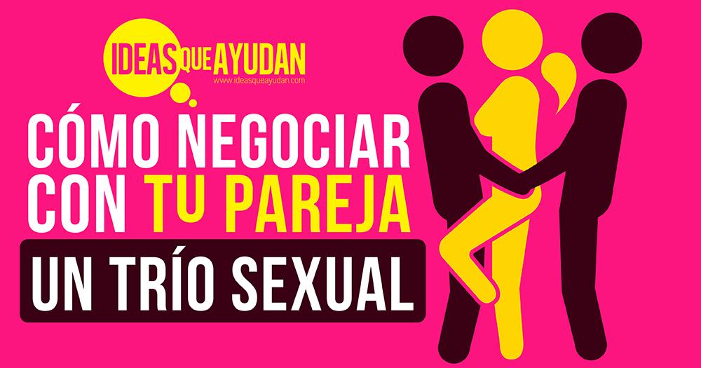 negociar con tu pareja un trío sexual