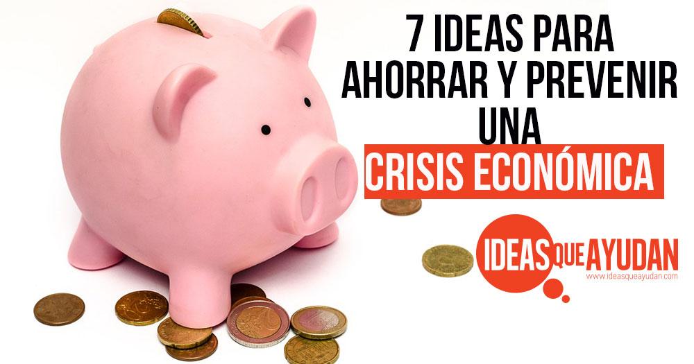 ahorrar y prevenir una crisis economica