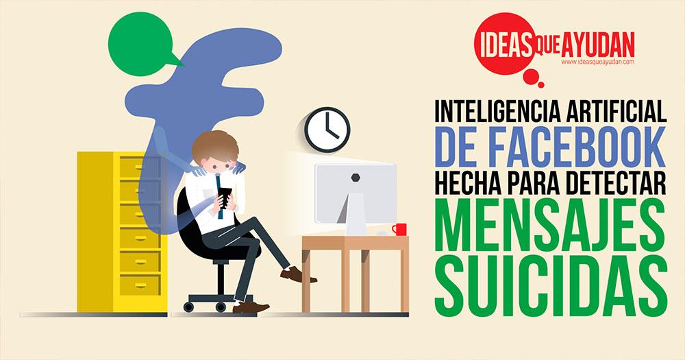 Facebook detectara mensajes suicidas