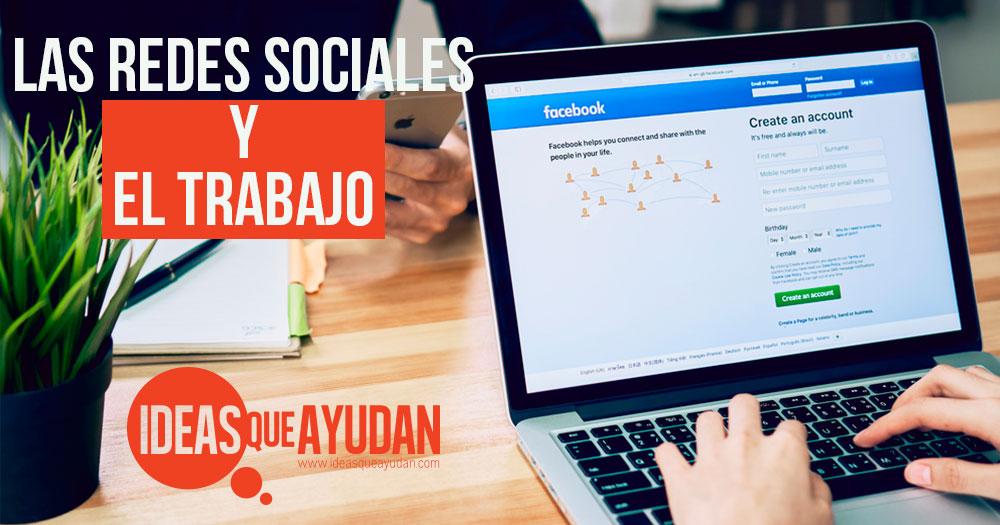 Las redes sociales y el trabajo
