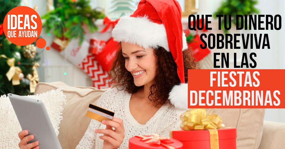 tu dinero sobreviva en las fiestas decembrinas