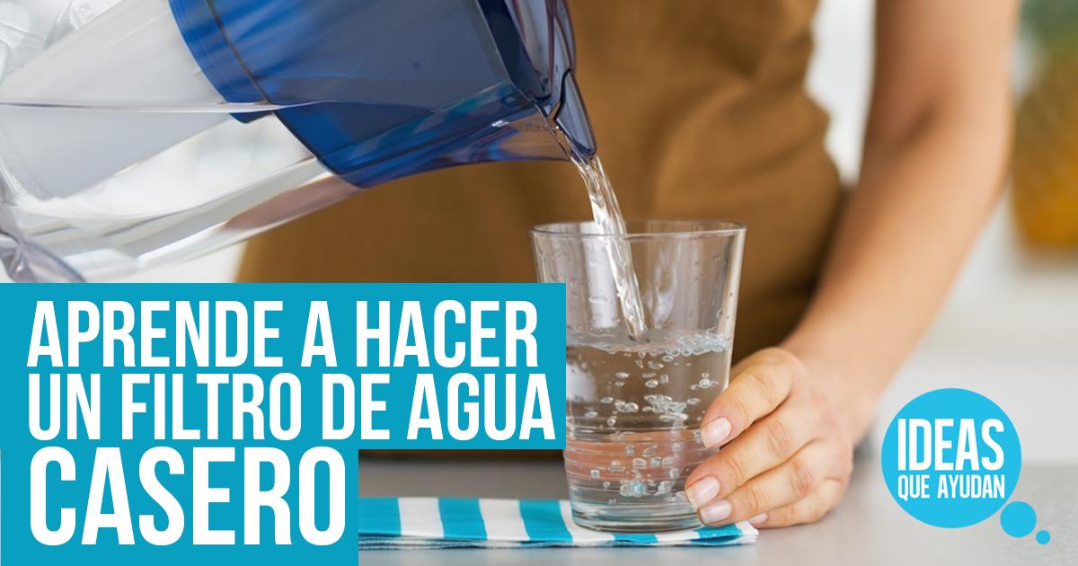 Aprende a hacer un filtro de agua casero ideas que ayudan - Filtros para grifos de agua ...