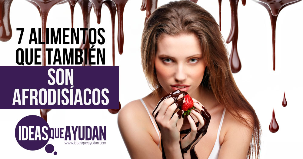 alimentos que tambien son afrodisiacos