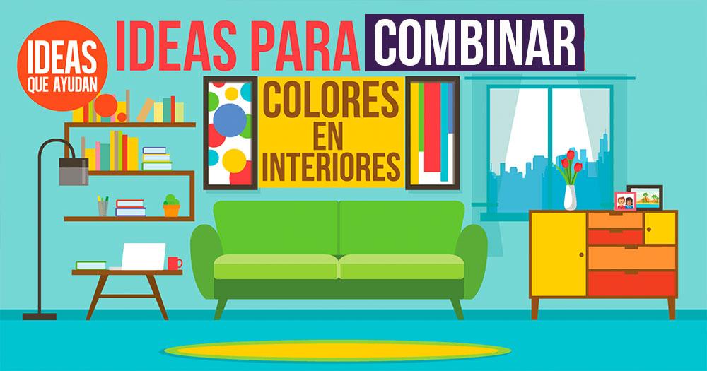 Ideas para combinar colores en interiores consigue la - Combinar colores cocina ...