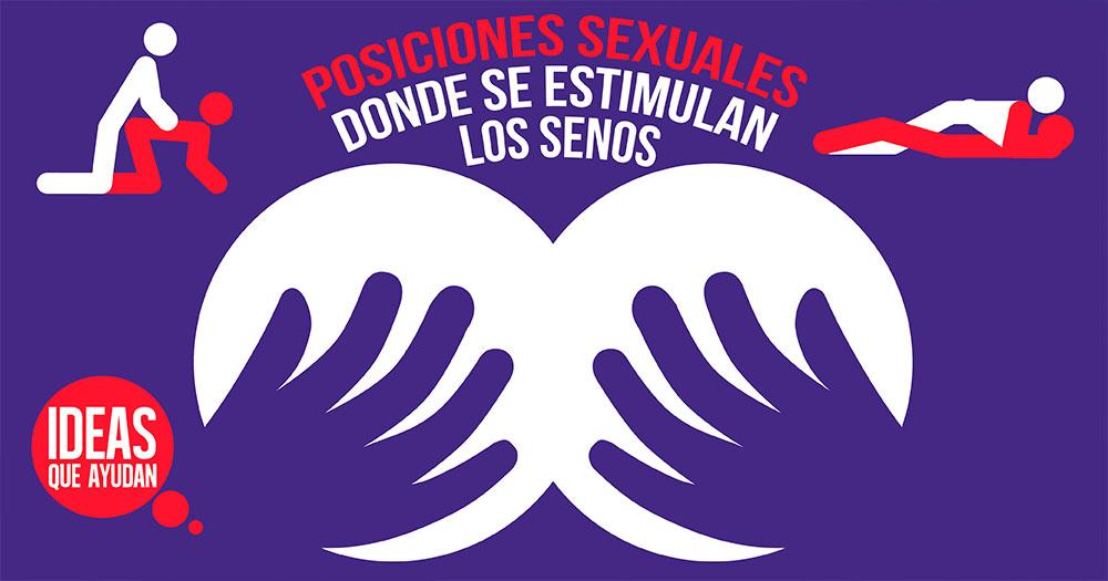 Posiciones sexuales donde se estimulan los senos