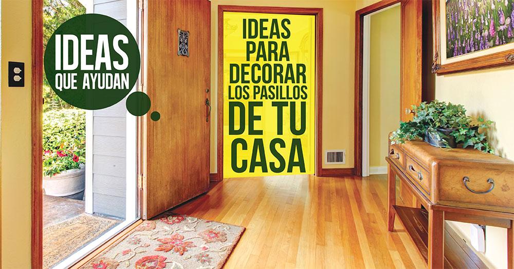 Ideas para decorar los pasillos de tu casa