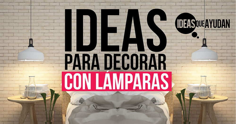 decorar con lamparas
