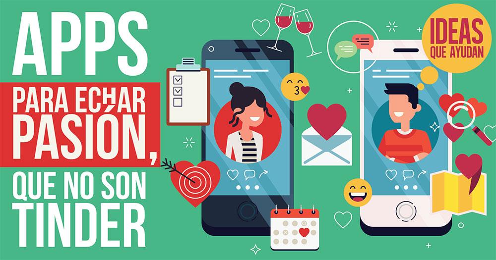Apps para echar pasión que no son Tinder