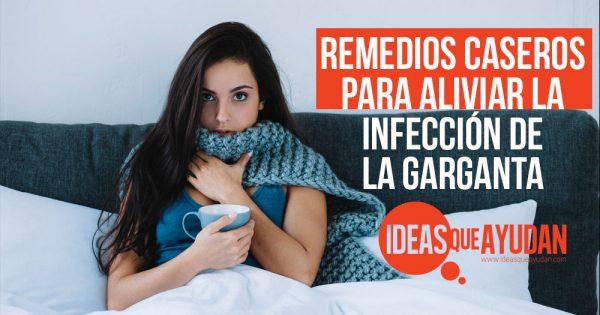 Remedios caseros para la inflamacion de garganta y gripe