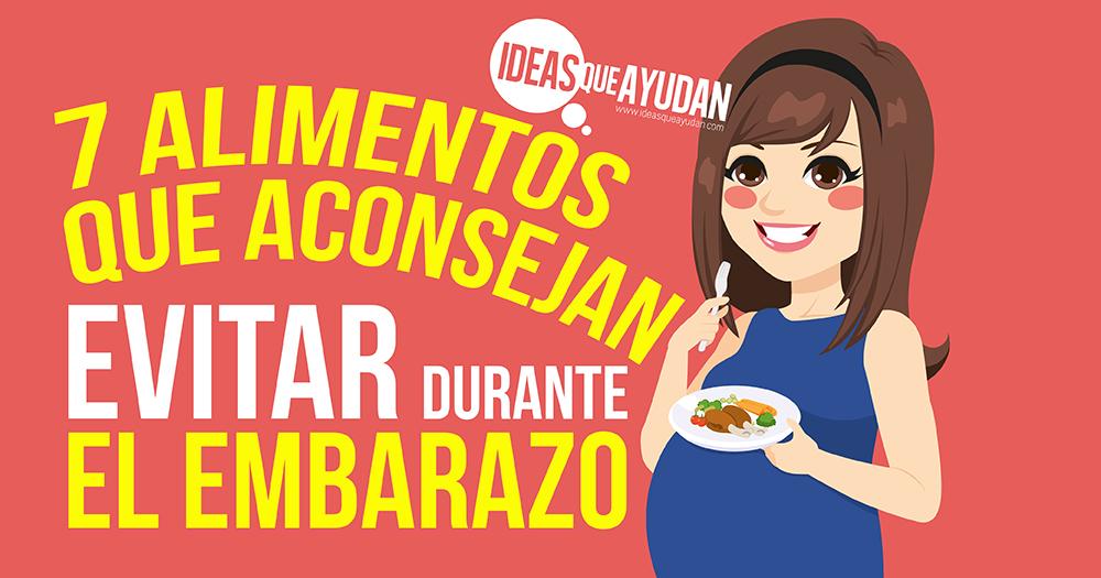 alimentos que aconsejan evitar durante el embarazo