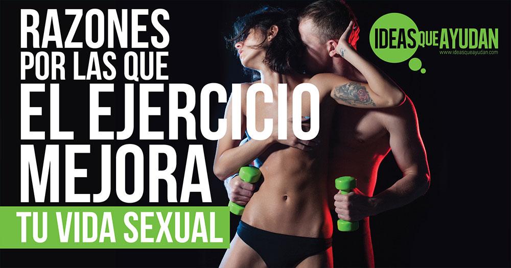 Razones por las que el ejercicio mejora tu vida sexual