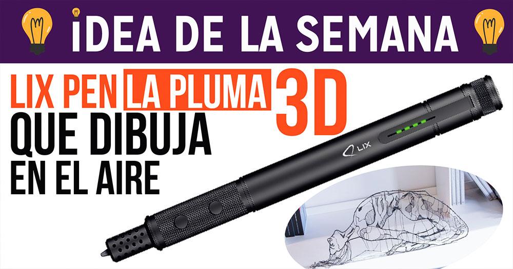 Lix Pen la pluma 3D