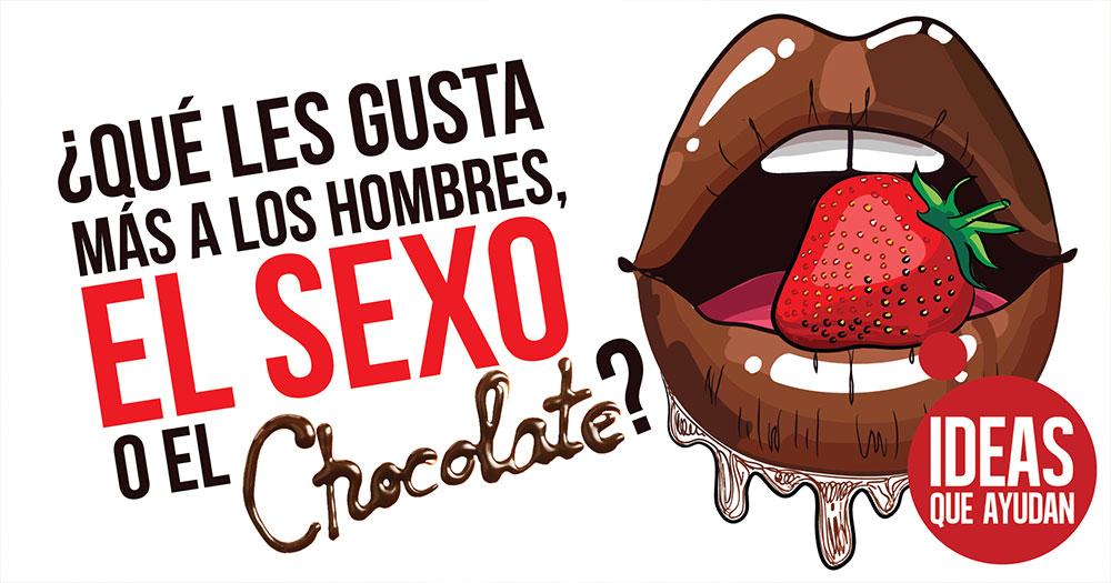 el sexo o el chocolate