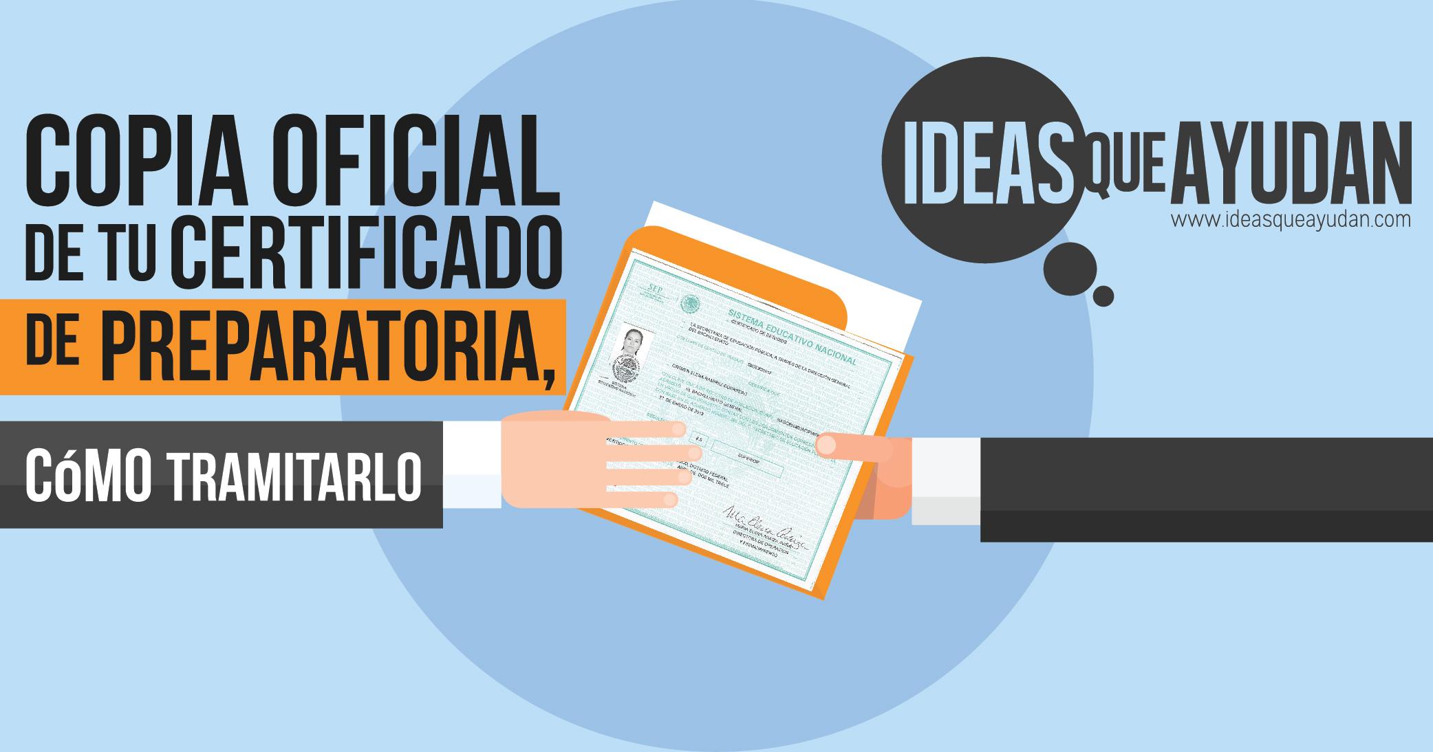 Copia oficial de certificado de preparatoria