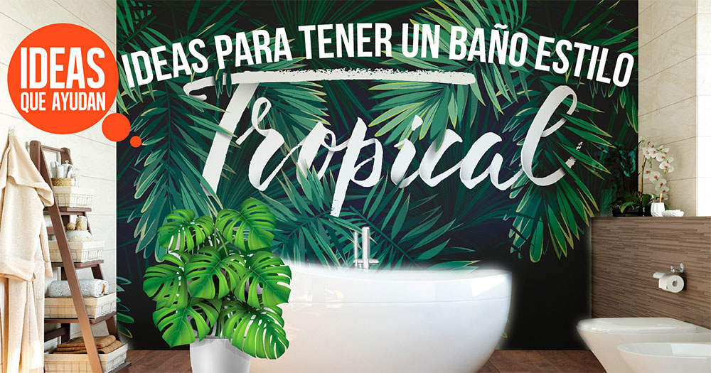 baño tropical