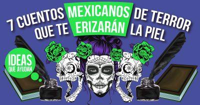 cuentos mexicanos de terror