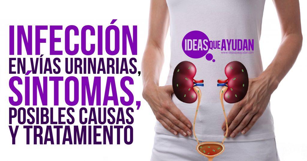 infeccion urinaria sintomas tratamiento