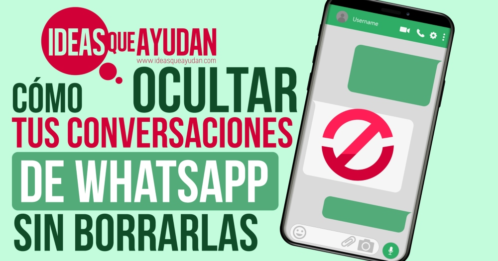 como ocultar tus conversaciones de whatsapp