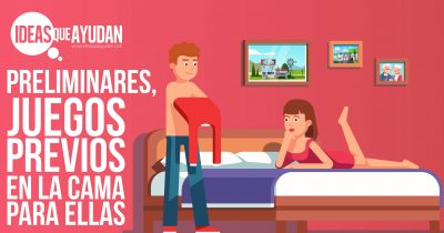 Preliminares, juegos previos en la cama para ellas