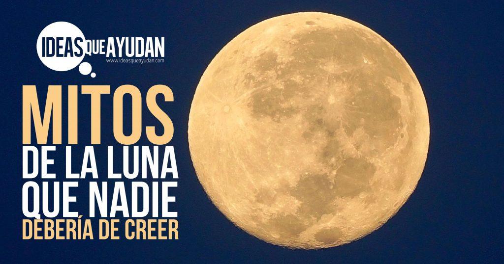 Mitos de la luna que nadie debería creer