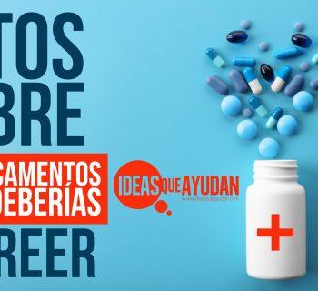 Mitos sobre los medicamentos que nadie debería creer