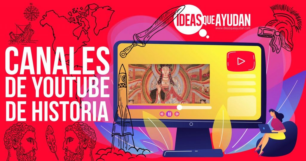 Canales de Youtube de historia