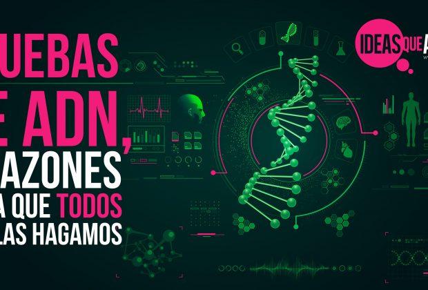 Pruebas de ADN, 7 razones para que todos nos los hagamosPruebas de ADN, 7 razones para que todos nos los hagamos