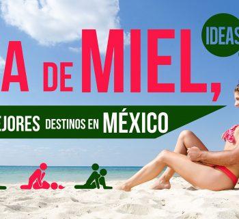 Luna de miel, los 7 mejores destinos en México