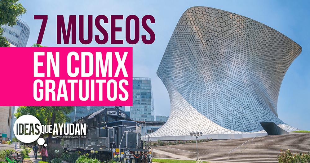 museos gratuitos en CDMX