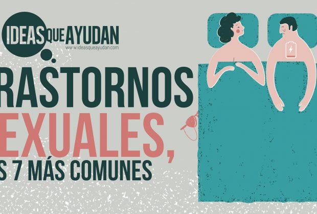 Trastornos sexuales, los 7 más comunes