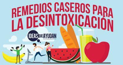 Remedios caseros para la desintoxicación