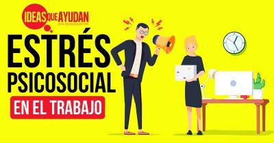 estrés psicosocial en el trabajo