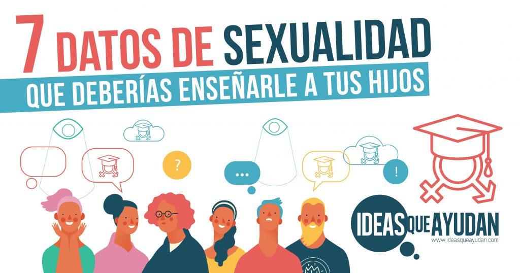 7 datos de sexualidad que deberías enseñarle a tus hijos