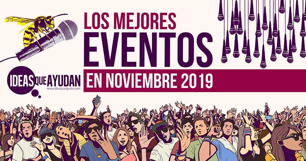 Los mejores eventos en noviembre 2019