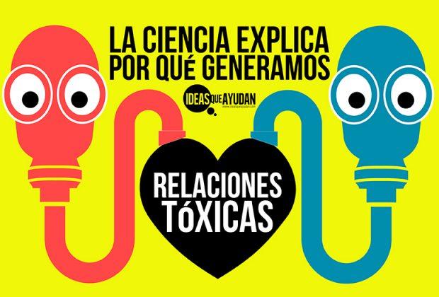 por qué generamos relaciones tóxicas