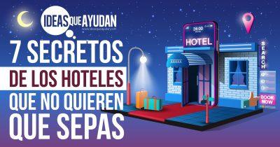 7 secretos de los hoteles que no quieren que sepas