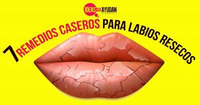 7 remedios caseros para labios resecos