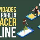 actividades con tu pareja para hacer online