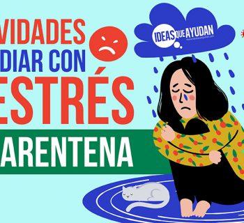 actividades para lidiar con el estrés de cuarentena