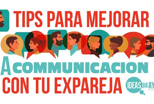 Tips para mejorar la comunicación con tu expareja