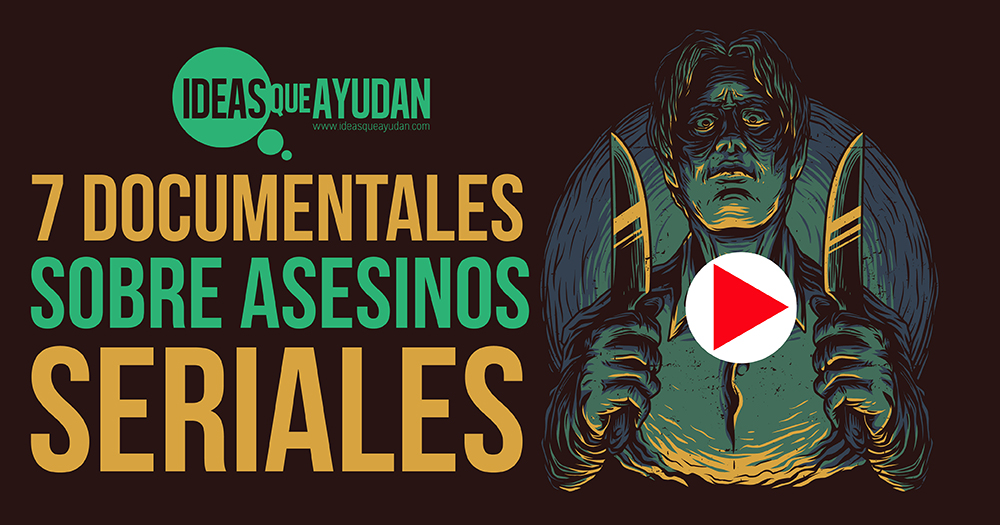 documentale sobre asesinos seriales