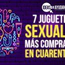 juguetes sexuales más comprados en cuarentena