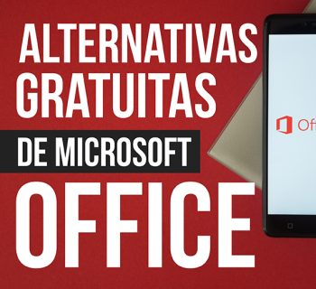 Alternativas gratuitas de Microsoft Office