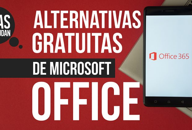 Alternativas gratuitas de Microsoft Office