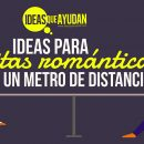 Ideas para citas románticas a un metro de distancia