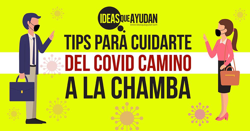 Tips para cuidarte del COVID camino a la chamba