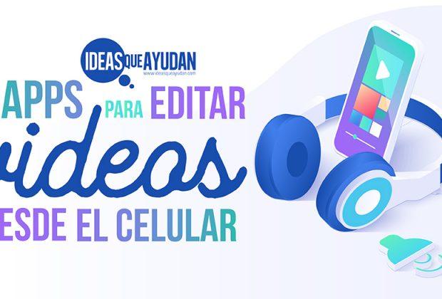 apps para editar videos desde el celular