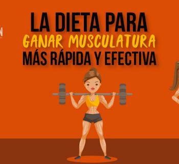 La dieta para ganar musculatura más rápida y efectiva